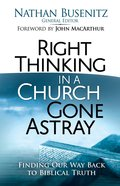 Right Thinking in a Church Gone Astray eBook