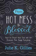 From Hot Mess to Blessed eBook