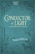 Conductor of Light (Free Short Story) eBook