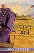 Silvia's Rose (#01 in Peace In The Valley Series) eBook