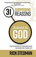 31 Surprising Reasons to Believe in God eBook