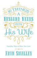 10 Things a Husband Needs From His Wife eBook
