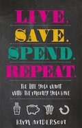 Live. Save. Spend. Repeat. eBook
