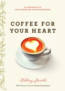 Coffee For Your Heart eBook