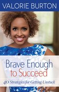 Brave Enough to Succeed eBook