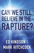 Can We Still Believe in the Rapture? eBook