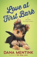 Love At First Bark (Free Short Story) eBook