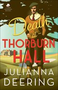 Death At Thorburn Hall (#06 in Drew Farthering Mystery Series) Hardback
