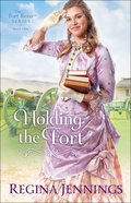 Holding the Fort (#01 in Fort Reno Series) Hardback