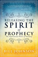 Releasing the Spirit of Prophecy eBook