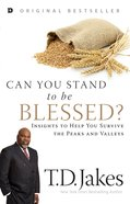 Can You Stand to Be Blessed? eBook