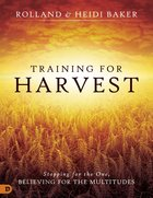 Training For Harvest eBook
