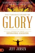 The Furious Sound of Glory eBook