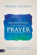 Encountering God Through Prayer eBook
