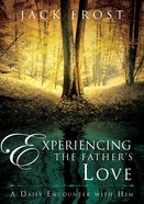 Experiencing the Father's Love eBook