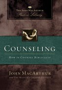Counseling (John Macarthur Pastor's Library Series) eBook