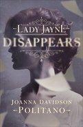 Lady Jayne Disappears Hardback