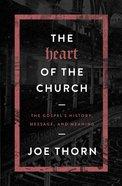 The Heart of the Church eBook