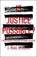 Is Justice Possible? eBook