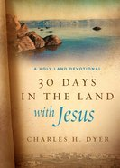 30 Days in the Land With Jesus eBook