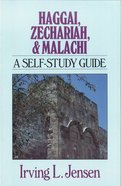 Haggai, Zechariah & Malachi- Jensen Bible Self Study Guide (Jensen Bible Self Study Guide Series) eBook