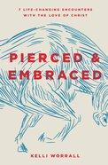 Pierced & Embraced eBook