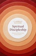 Spiritual Discipleship (Spiritual Trilogy Series) eBook