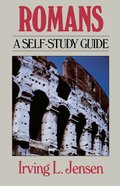 Romans- Jensen Bible Self Study Guide (Self-study Guide Series) eBook