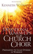 Devotional Warm-Ups For the Church Choir eBook