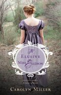 The Elusive Miss Ellison (#01 in Regency Brides: A Legacy Of Grace Series) eBook