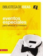 Eventos Especiales (Spa) (Ideas Library/special Events For Youth Groups) eBook