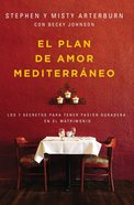 Plan De Amor Mediterrneo, El eBook