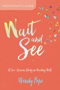 Wait and See Participant's Guide eBook