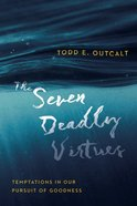 The Seven Deadly Virtues eBook
