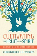 Cultivating the Fruit of the Spirit eBook