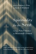 Spirituality For the Sent eBook
