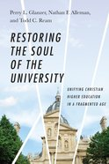 Restoring the Soul of the University eBook