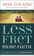 Less Fret, More Faith eBook