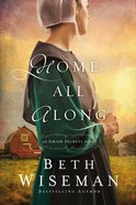 Home All Along (#03 in Amish Secrets Novel Series) eBook