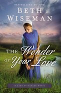 The Wonder of Your Love (#02 in Land Of Canaan Series) eBook