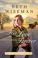 His Love Endures Forever (#03 in Land Of Canaan Series) eBook