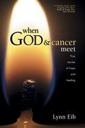 When God & Cancer Meet eBook