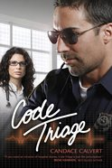 Code Triage (#3 in Mercy Hospital Series) eBook