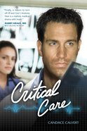 Critical Care (#01 in Mercy Hospital Series)