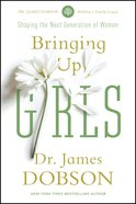 Bringing Up Girls eBook