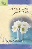The One Year Devotions For Moms eBook