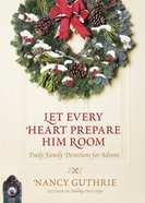 Let Every Heart Prepare Him Room eBook