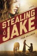 Stealing Jake eBook