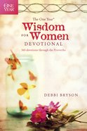 The One Year Wisdom For Women Devotional eBook