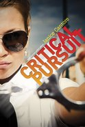 Critical Pursuit (#01 in Brinna Caruso Collection) eBook